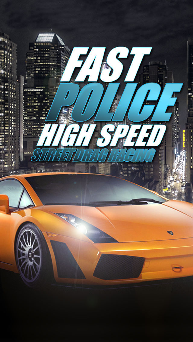 Download Fast Police Reckless Speed Driving Furious Car Auto Racing Legends HD Free App on your Windows XP/7/8/10 and MAC PC